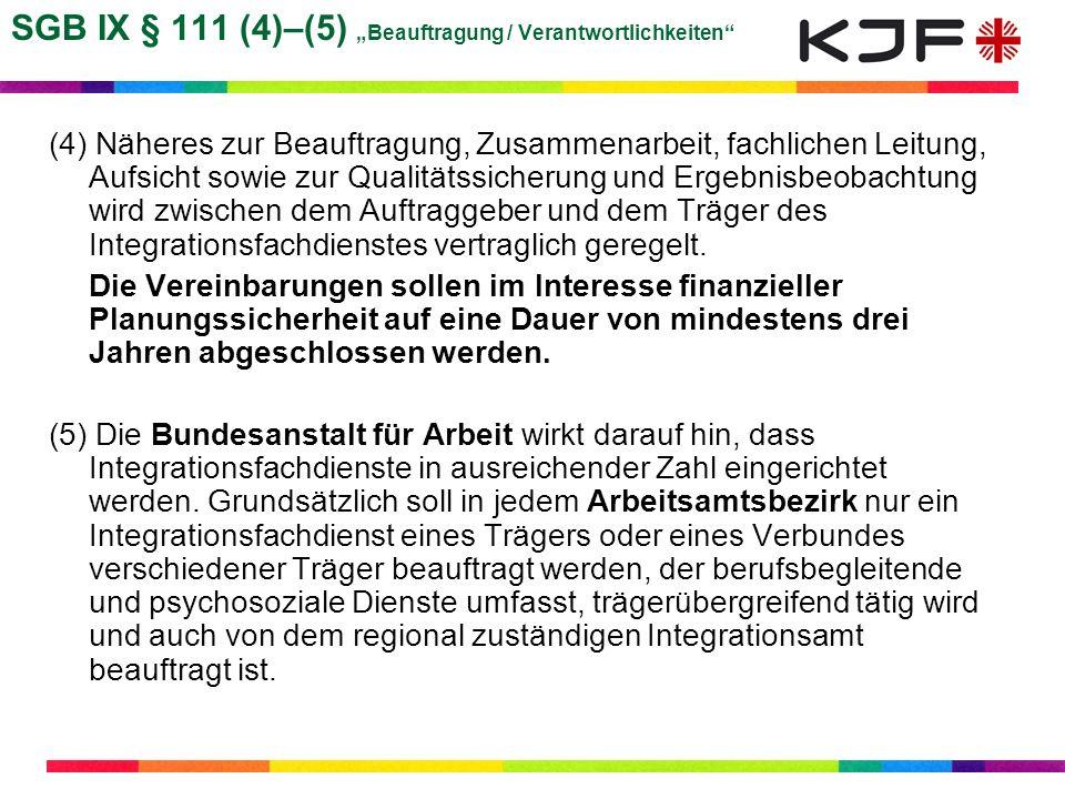 """SGB IX § 111 (4)–(5) """"Beauftragung / Verantwortlichkeiten"""