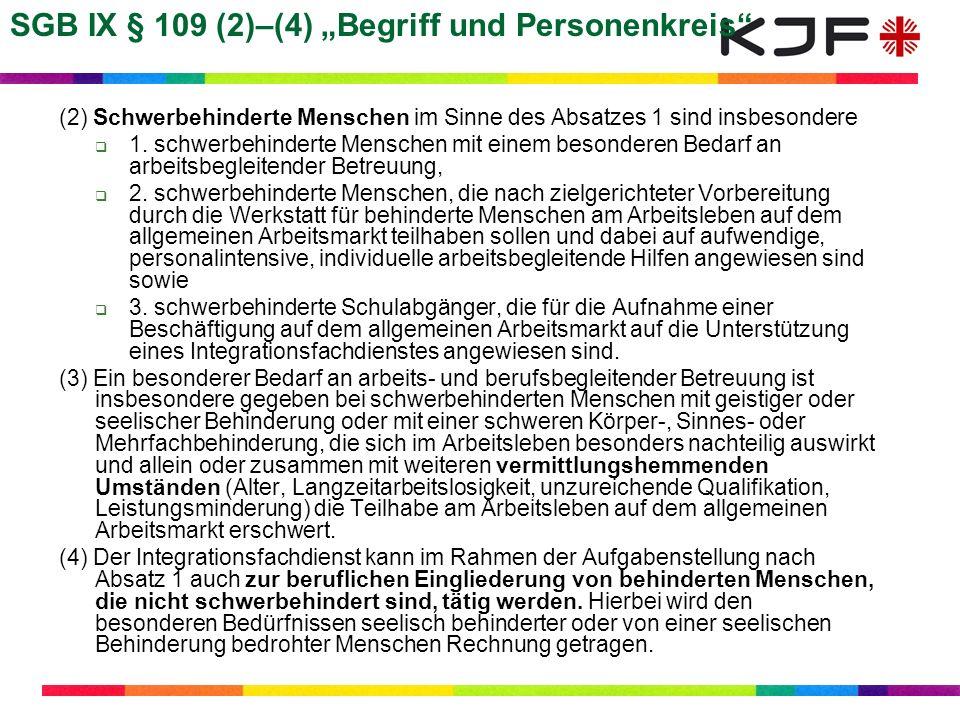 """SGB IX § 109 (2)–(4) """"Begriff und Personenkreis"""