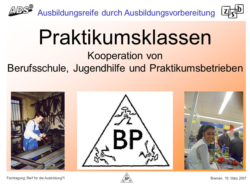 Praktikumsklassen Kooperation von Berufsschule, Jugendhilfe und Praktikumsbetrieben