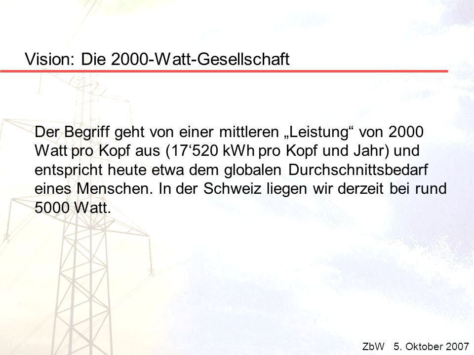 Vision: Die 2000-Watt-Gesellschaft