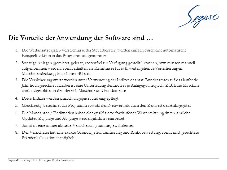 Die Vorteile der Anwendung der Software sind …
