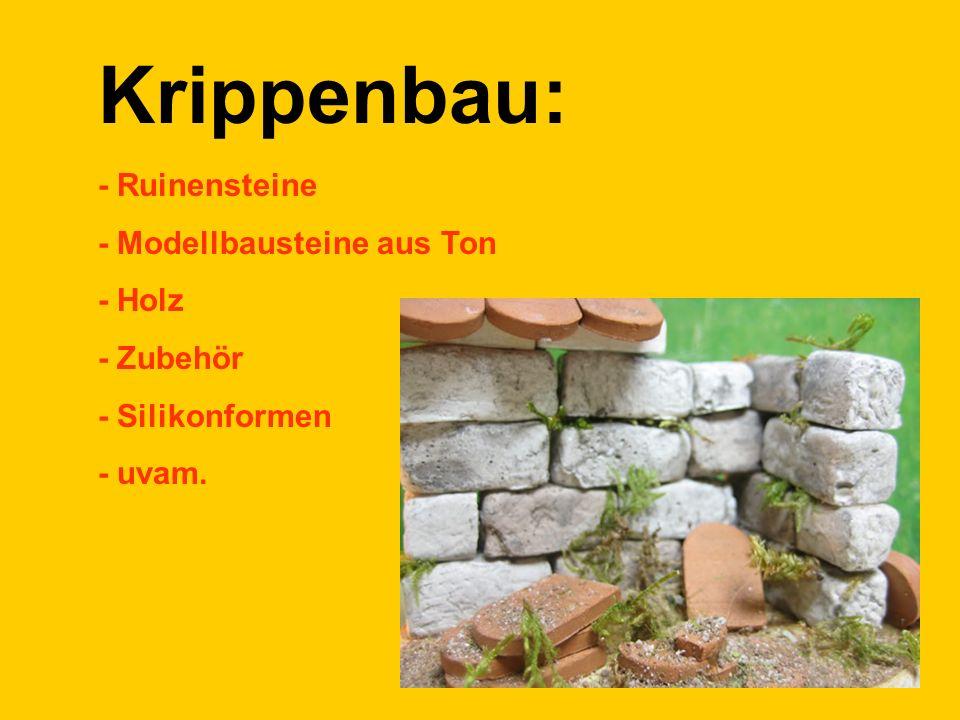 Krippenbau: - Ruinensteine - Modellbausteine aus Ton - Holz - Zubehör