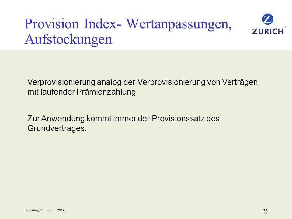 Provision Index- Wertanpassungen, Aufstockungen