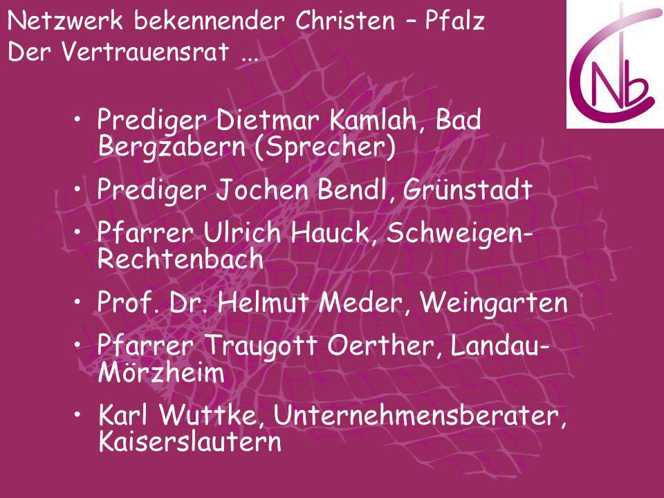 Prediger Dietmar Kamlah, Bad Bergzabern (Sprecher)