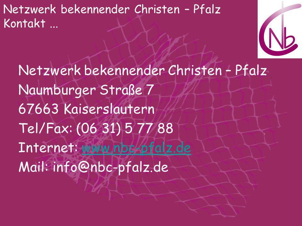 Netzwerk bekennender Christen – Pfalz Naumburger Straße 7
