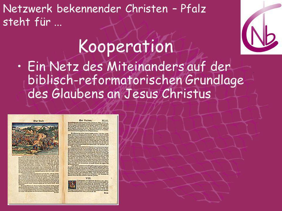 Netzwerk bekennender Christen – Pfalz steht für ...