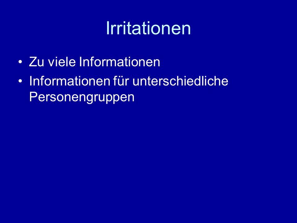 Irritationen Zu viele Informationen