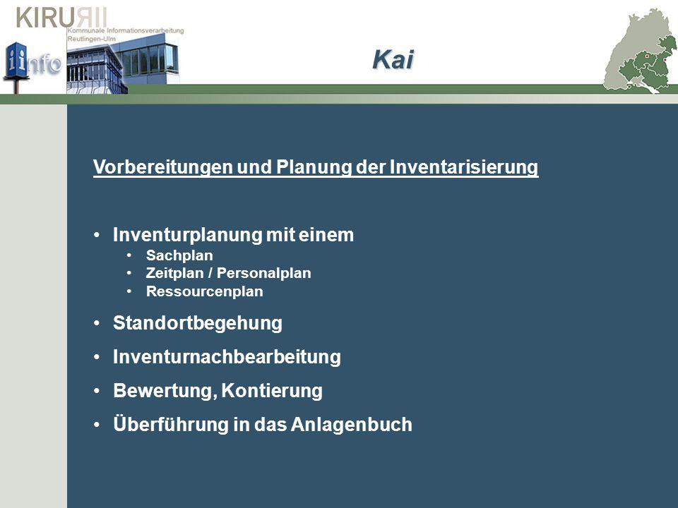 Kai Vorbereitungen und Planung der Inventarisierung