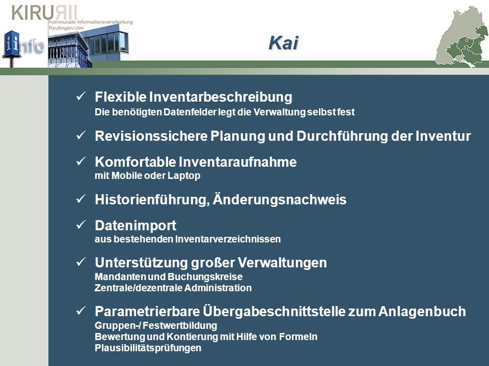 Kai Flexible Inventarbeschreibung Die benötigten Datenfelder legt die Verwaltung selbst fest.