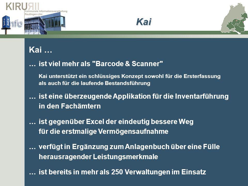 Kai Kai … … ist viel mehr als Barcode & Scanner