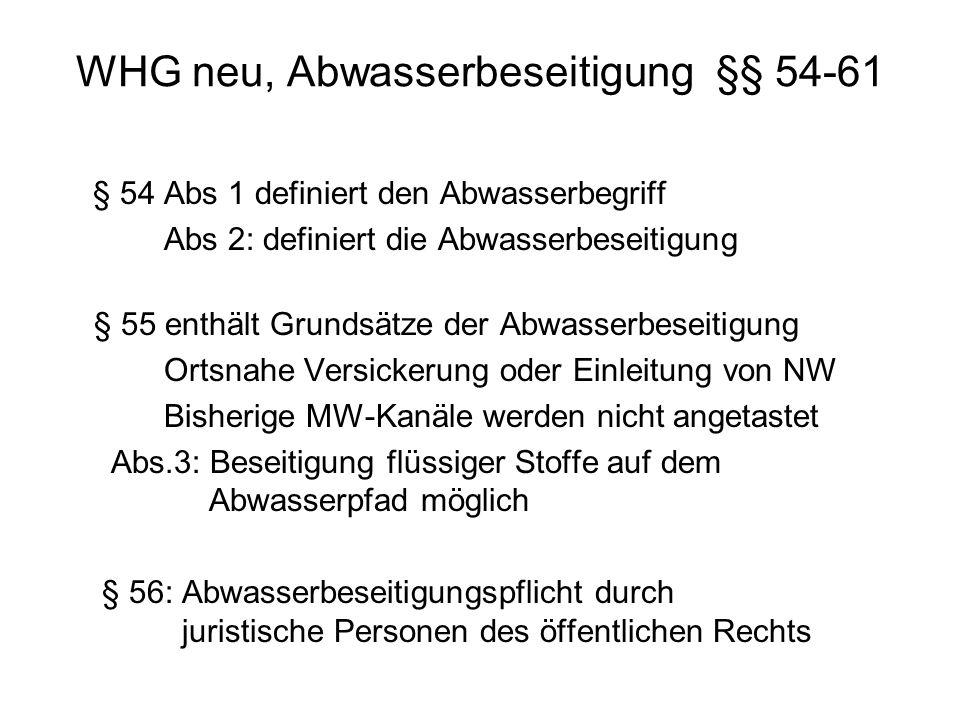 WHG neu, Abwasserbeseitigung §§ 54-61