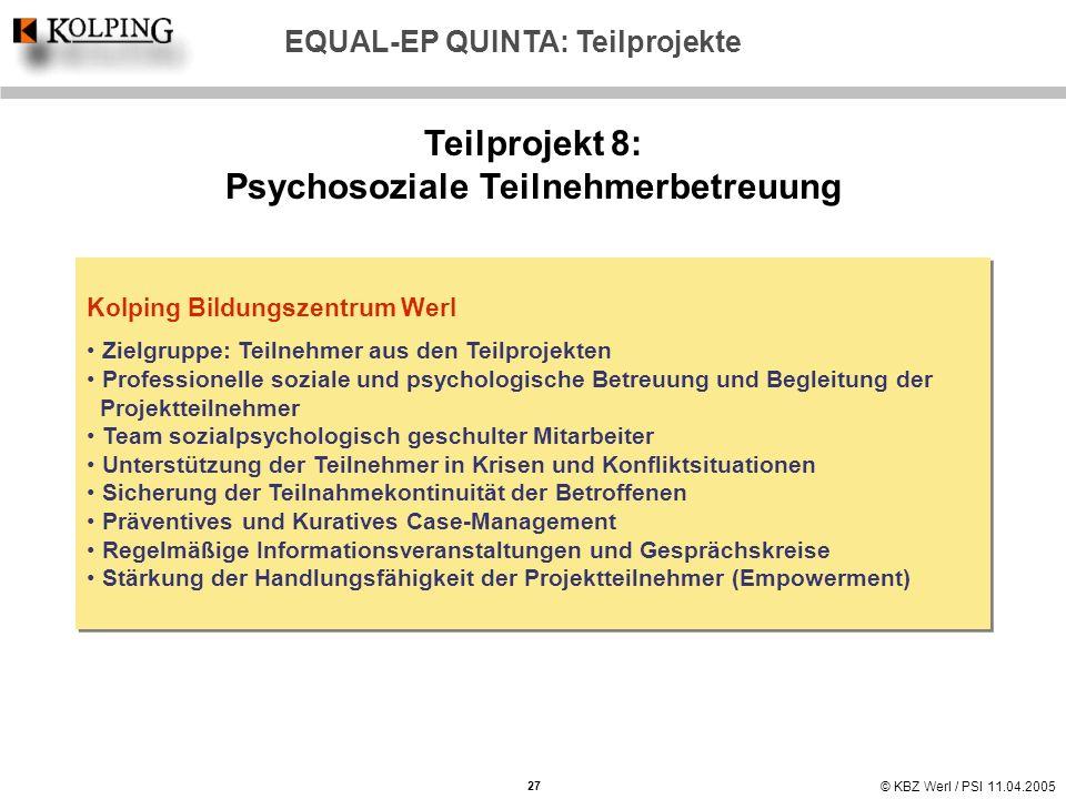 EQUAL-EP QUINTA: Teilprojekte Psychosoziale Teilnehmerbetreuung