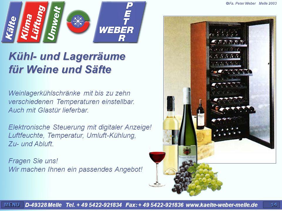Kühl- und Lagerräume für Weine und Säfte
