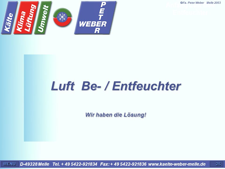 Anfang Luft Be-/ Entfeuchter
