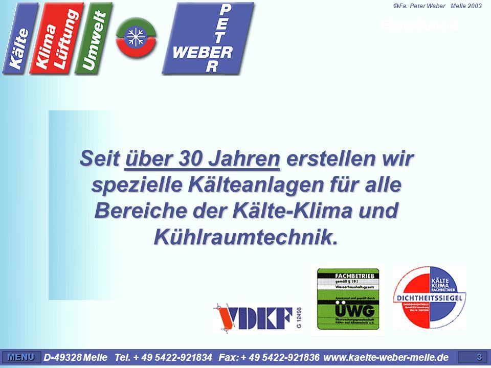 ã Fa. Peter Weber Melle 2003 Einleitung 2.