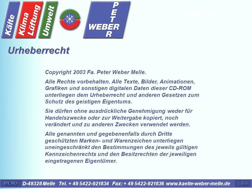 Urheberrecht Copyright Copyright 2003 Fa. Peter Weber Melle.