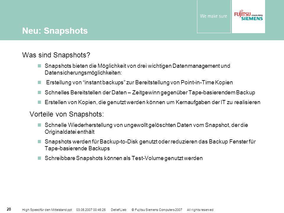 Neu: Snapshots Was sind Snapshots Vorteile von Snapshots: