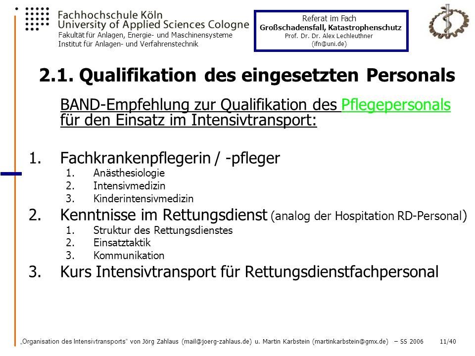2.1. Qualifikation des eingesetzten Personals
