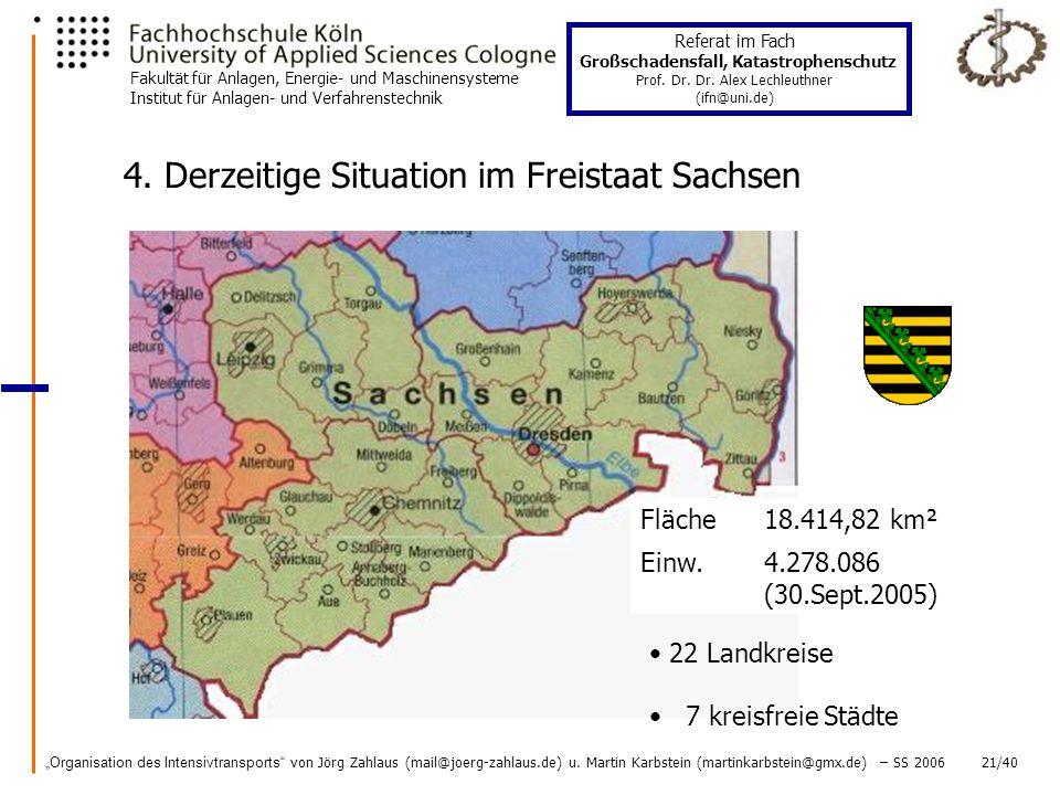4. Derzeitige Situation im Freistaat Sachsen