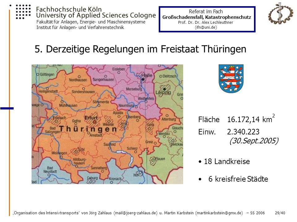 5. Derzeitige Regelungen im Freistaat Thüringen