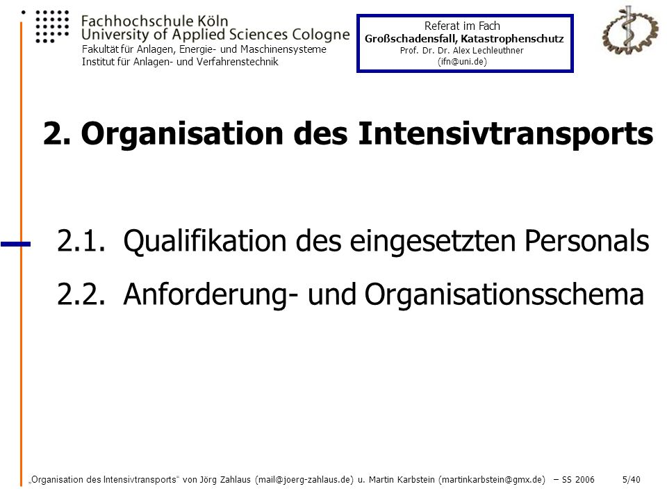 2. Organisation des Intensivtransports