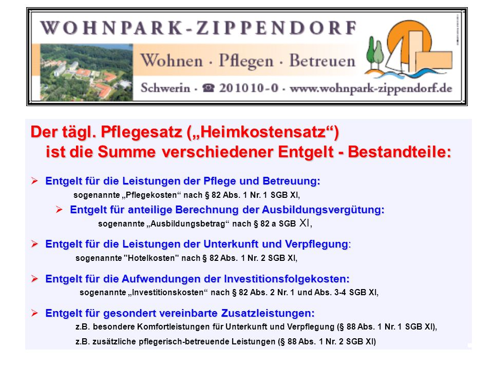 """Pflegesatz (""""Heimkostensatz )"""