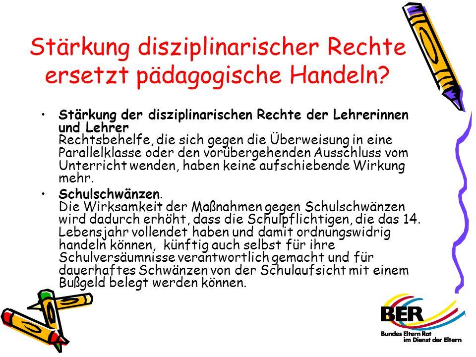 Stärkung disziplinarischer Rechte ersetzt pädagogische Handeln