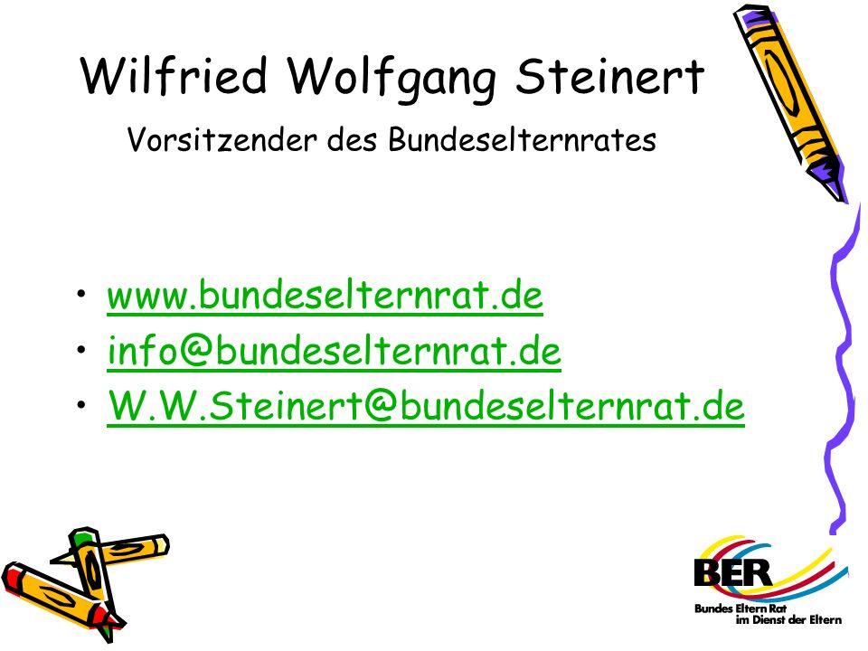 Wilfried Wolfgang Steinert Vorsitzender des Bundeselternrates