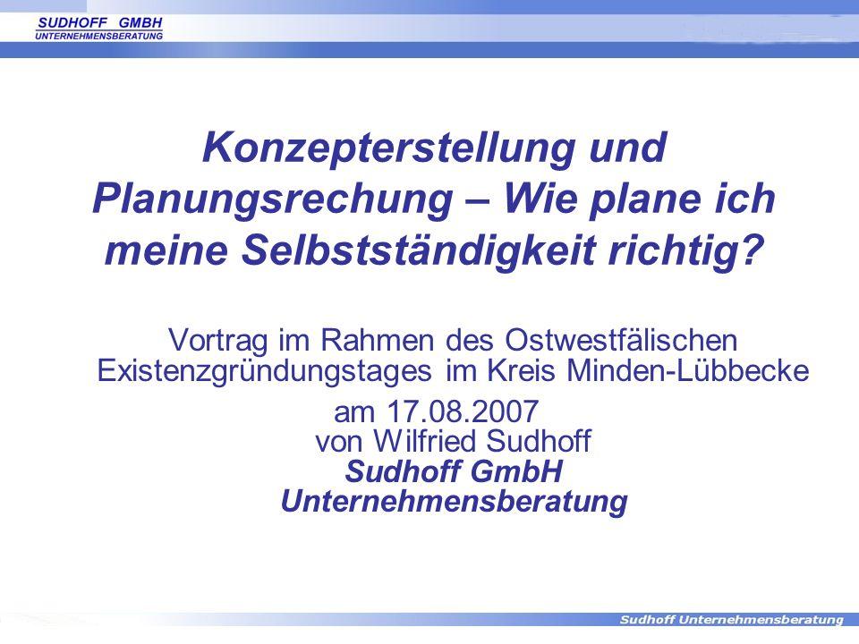 am 17.08.2007 von Wilfried Sudhoff Sudhoff GmbH Unternehmensberatung