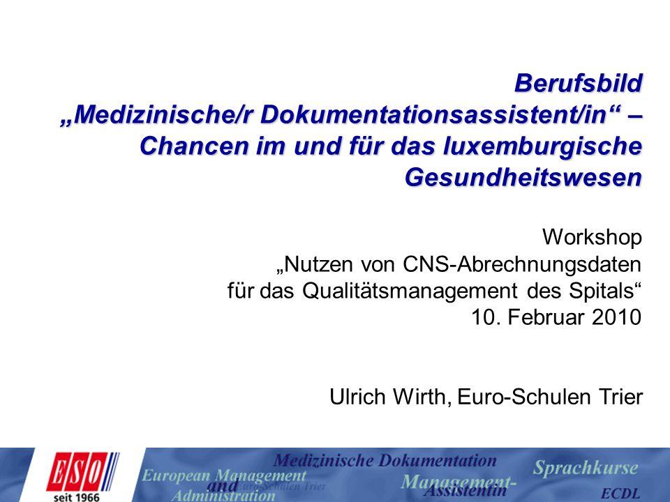 """Berufsbild """"Medizinische/r Dokumentationsassistent/in – Chancen im und für das luxemburgische Gesundheitswesen."""