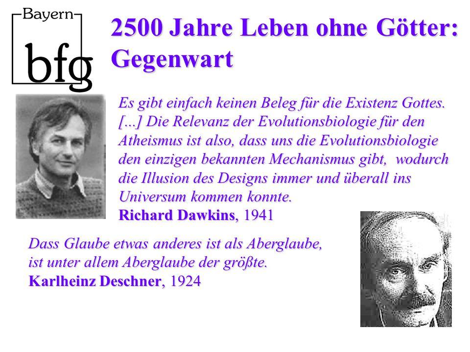2500 Jahre Leben ohne Götter: Gegenwart