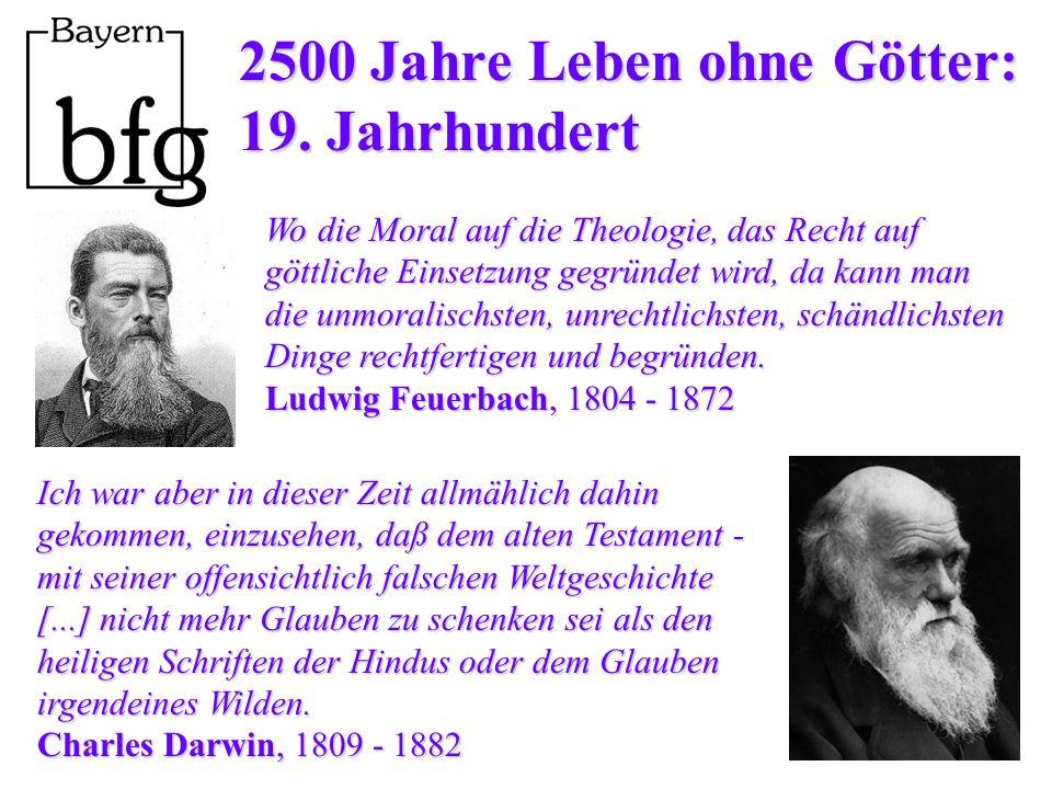 2500 Jahre Leben ohne Götter: 19. Jahrhundert
