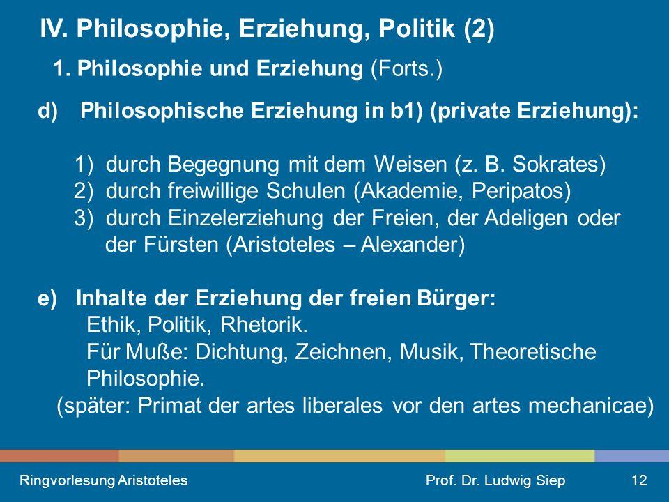 IV. Philosophie, Erziehung, Politik (2)