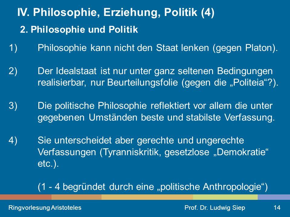 IV. Philosophie, Erziehung, Politik (4)