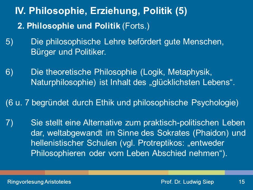 IV. Philosophie, Erziehung, Politik (5)