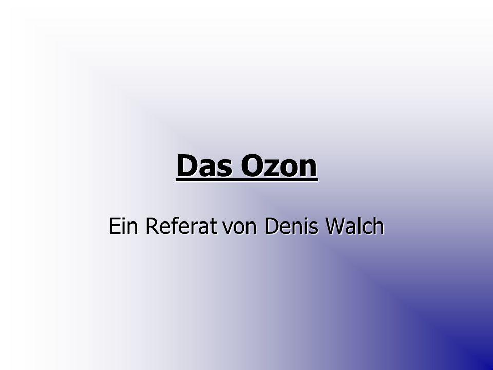 Ein Referat von Denis Walch