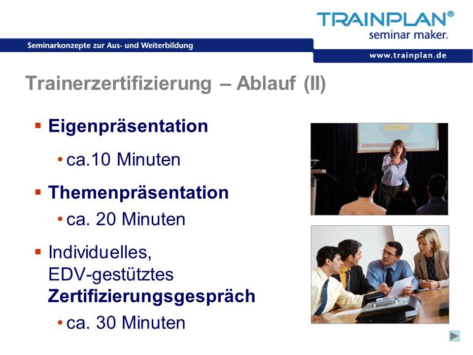 Trainerzertifizierung – Ablauf (II)