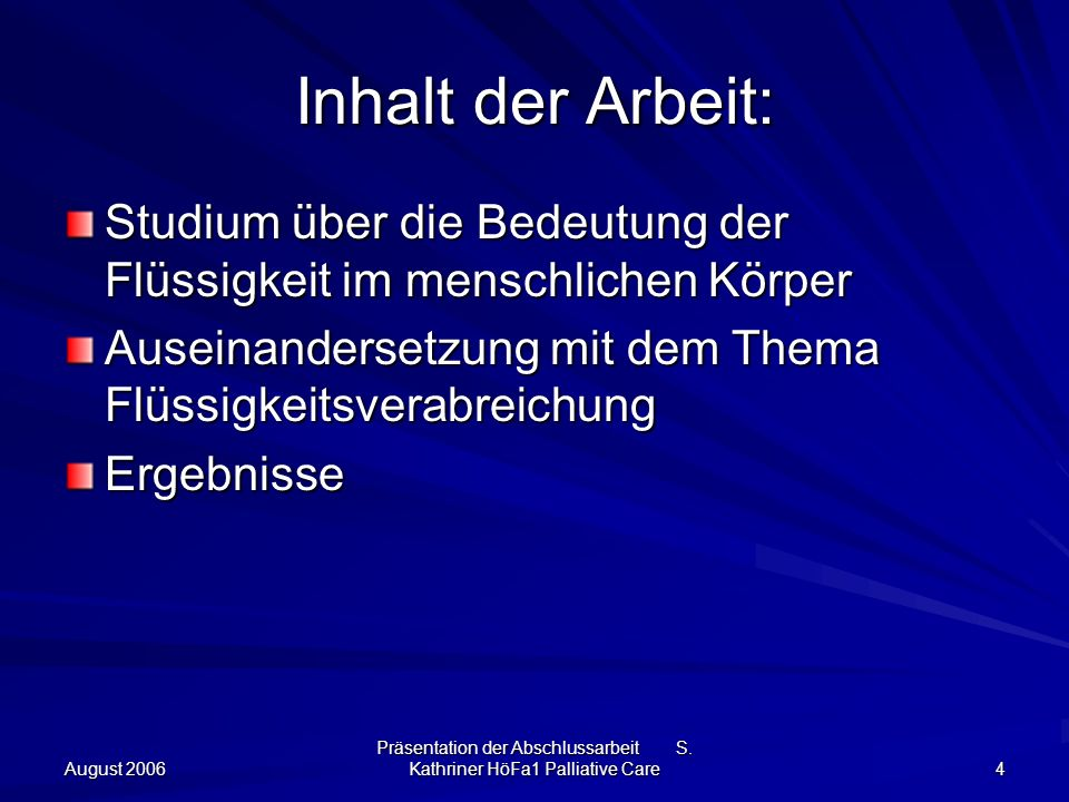 Präsentation der Abschlussarbeit S. Kathriner HöFa1 Palliative Care