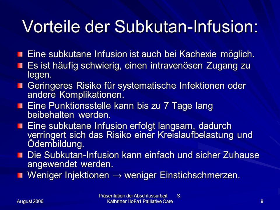 Vorteile der Subkutan-Infusion: