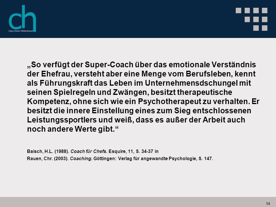 Baisch, H.L. (1988). Coach für Chefs. Esquire, 11, S. 34-37 in
