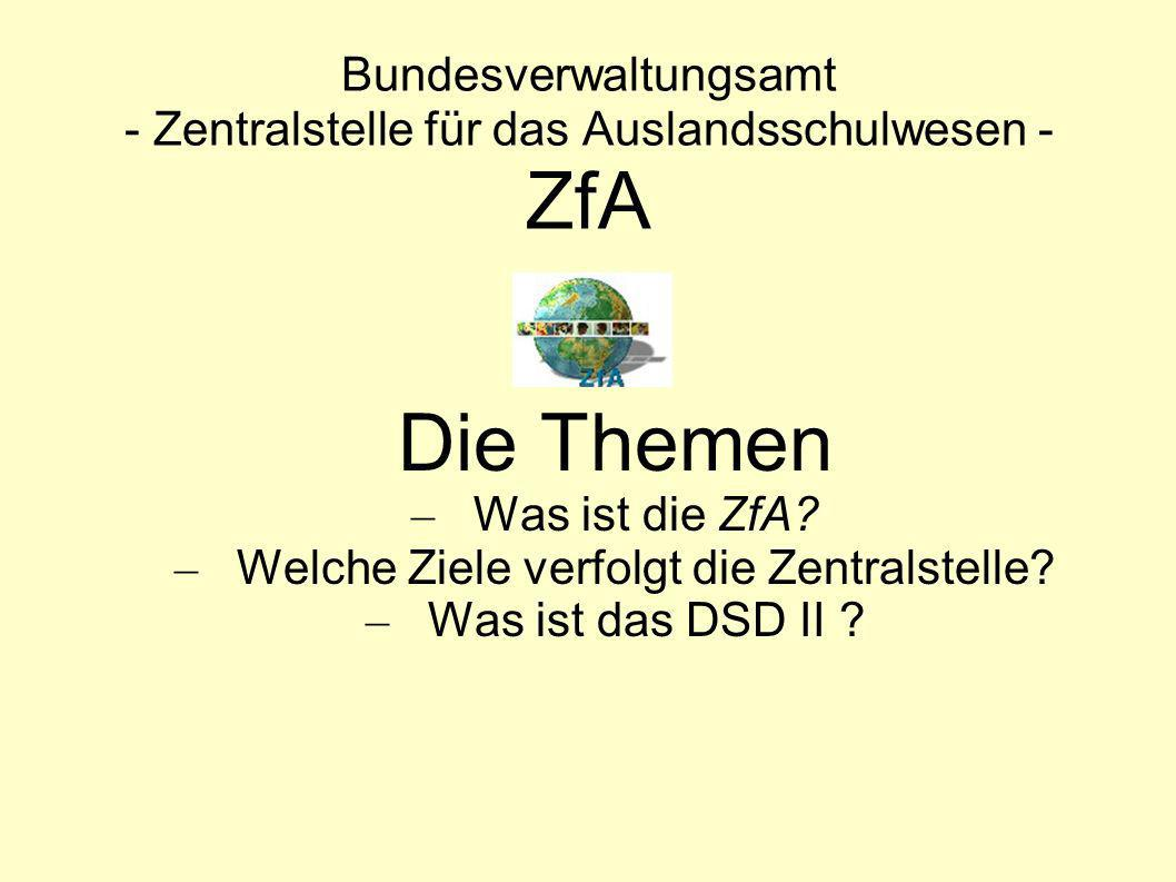 Bundesverwaltungsamt - Zentralstelle für das Auslandsschulwesen - ZfA