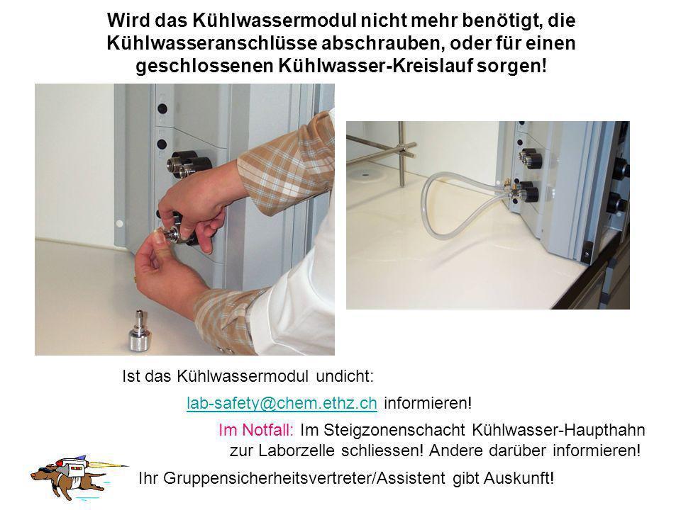 Wird das Kühlwassermodul nicht mehr benötigt, die Kühlwasseranschlüsse abschrauben, oder für einen geschlossenen Kühlwasser-Kreislauf sorgen!