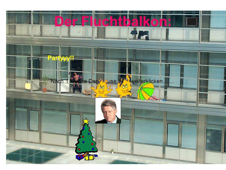 Der Fluchtbalkon: Partyyy!!