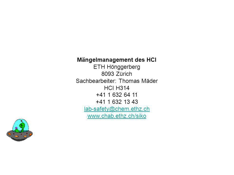 Mängelmanagement des HCI ETH Hönggerberg 8093 Zürich