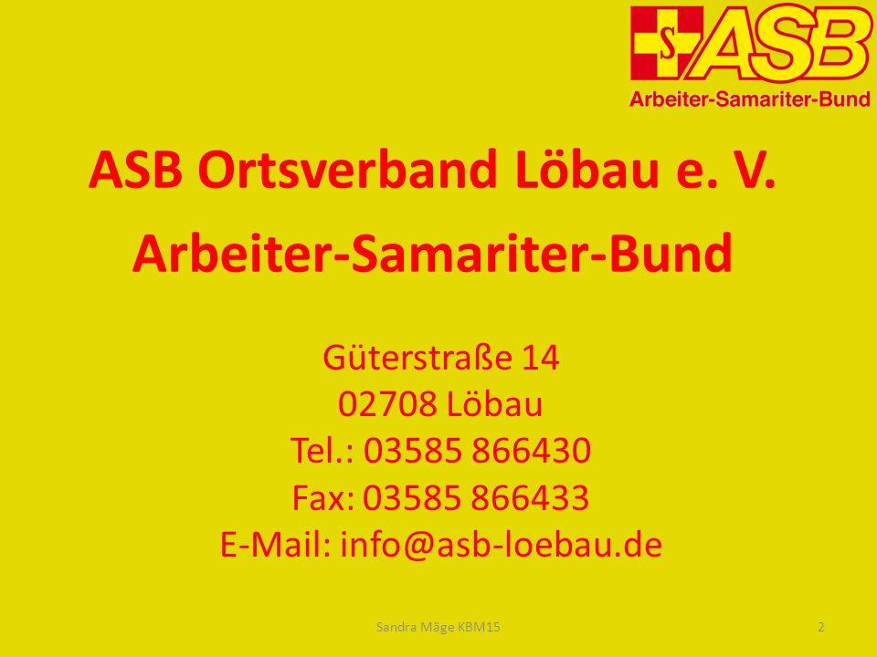 ASB Ortsverband Löbau e. V. Arbeiter-Samariter-Bund