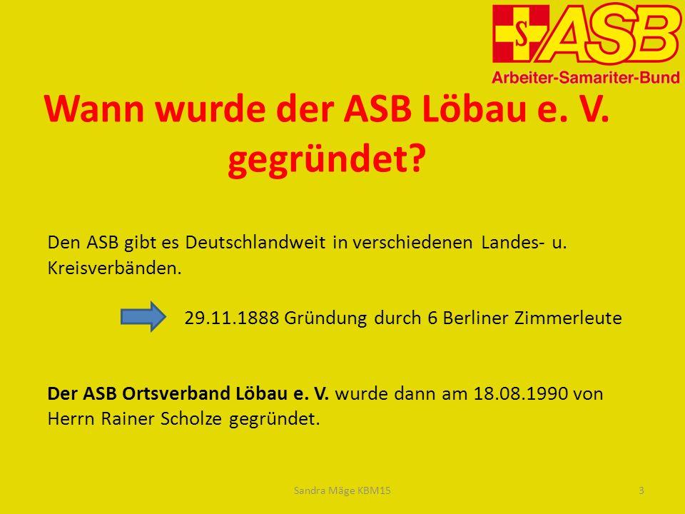 Wann wurde der ASB Löbau e. V. gegründet