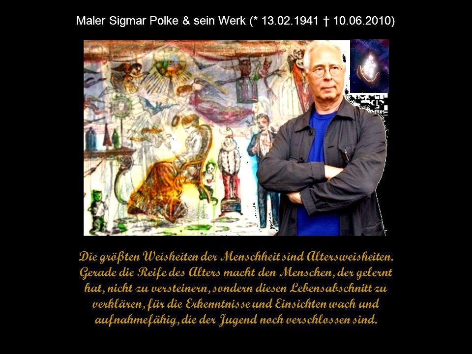 Maler Sigmar Polke & sein Werk (* 13.02.1941 † 10.06.2010)