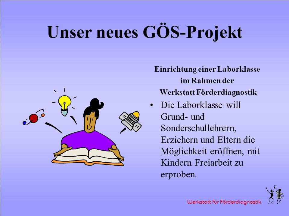 Unser neues GÖS-Projekt