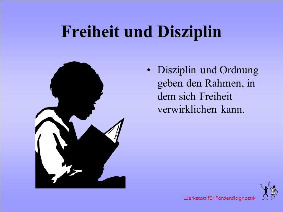 Freiheit und Disziplin