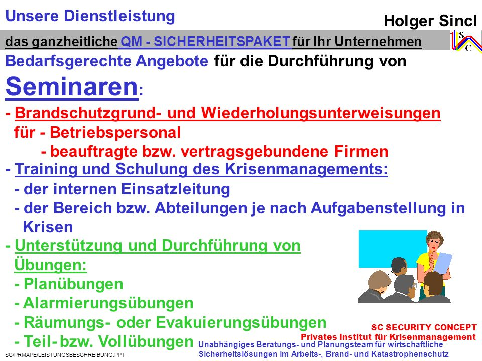 Seminaren: Unsere Dienstleistung Holger Sincl